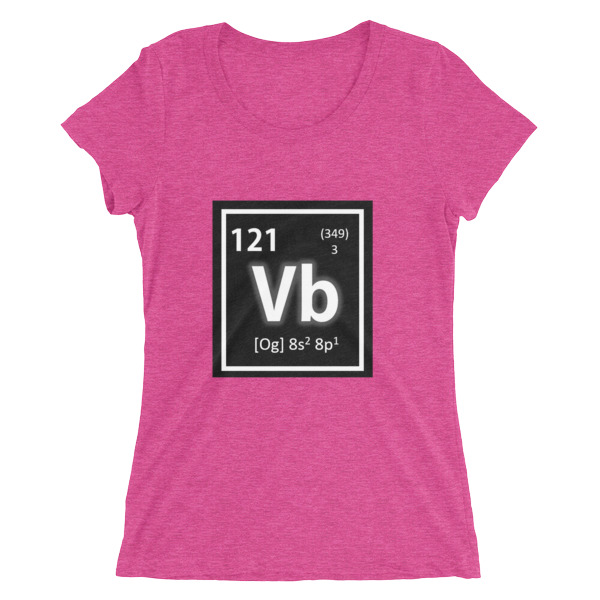 Periodic Table Element 121 Vb Ladies Short Sleeve T Shirt